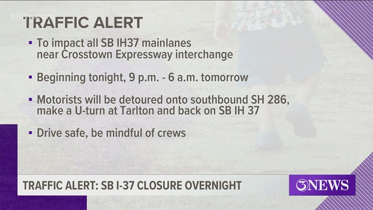 All southbound I37 lanes near Crosstown Expressway interchange to close overnight Thursday