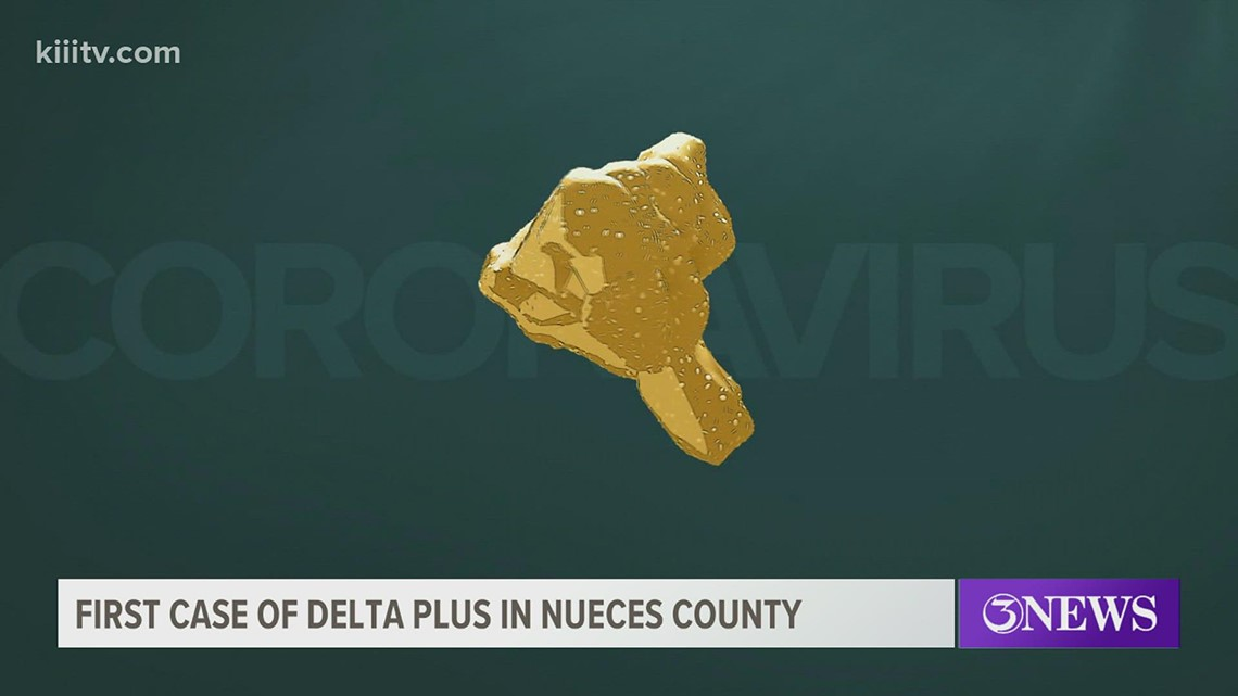 First case of 'Delta Plus Variant' found in Nueces County