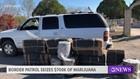 Border Patrol agents seize more than $700,000 worth of marijuana